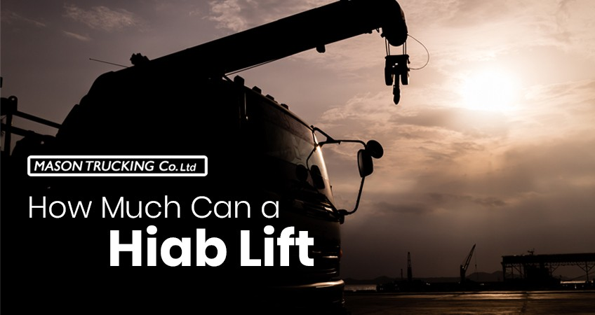 How Much Can a Hiab Lift