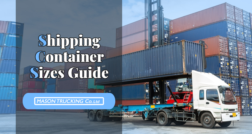 Shipping Container Sizes Guide